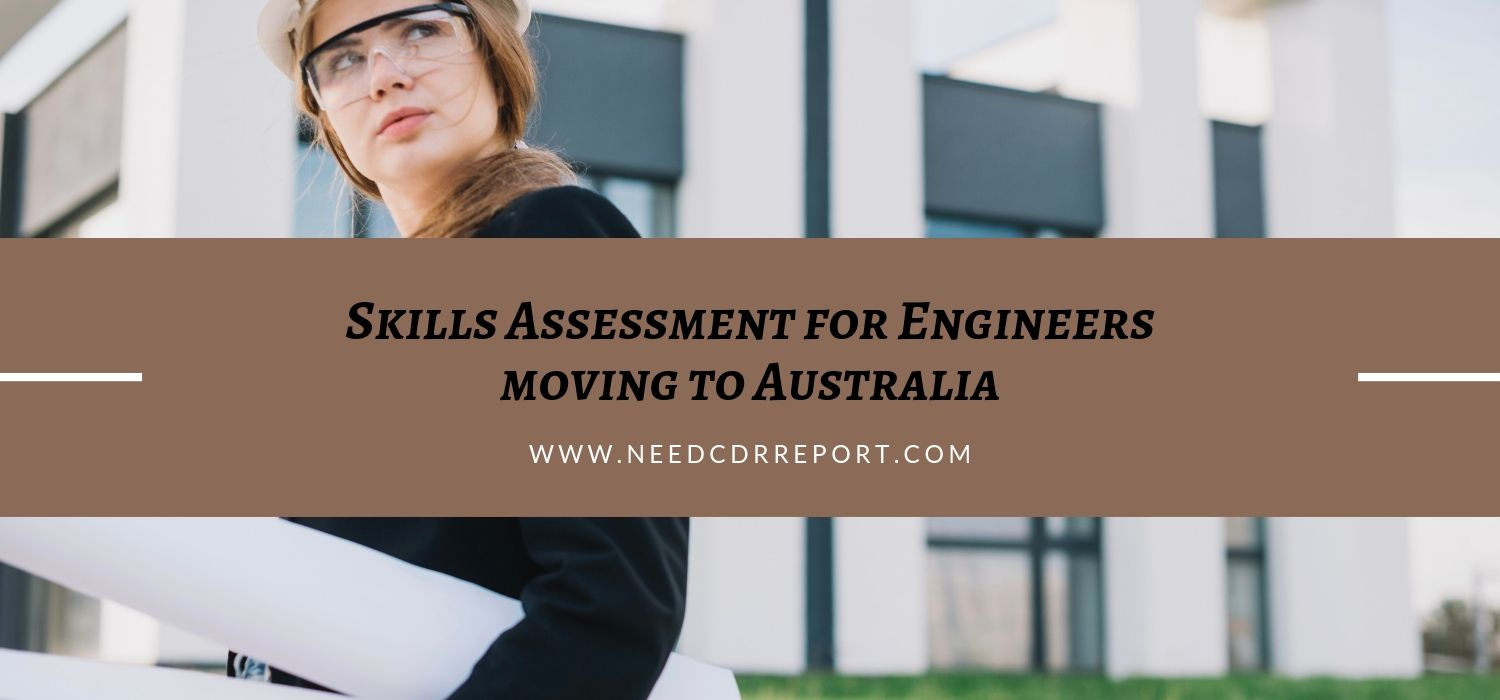Skills Assessment for Engineers moving to Australia