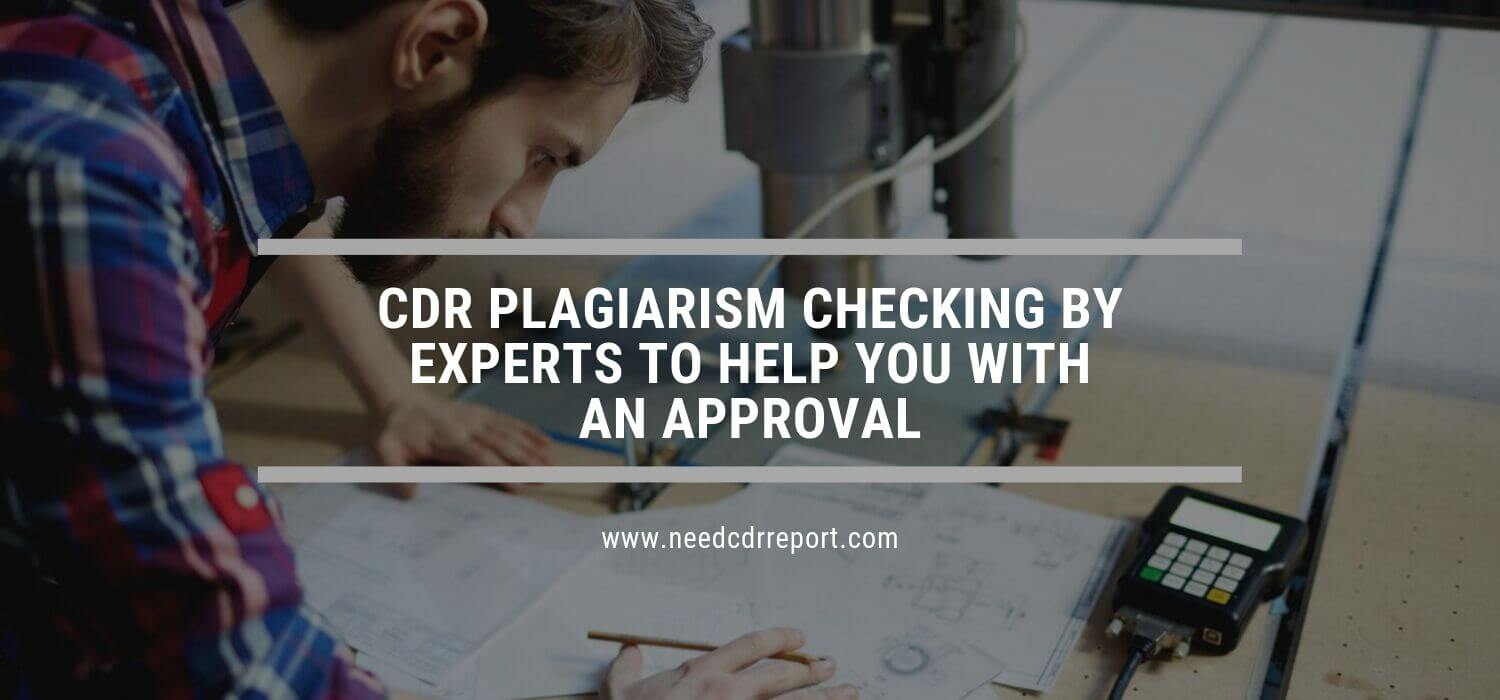 CDR Plagiarism Checking By Experts to Help You with an Approval