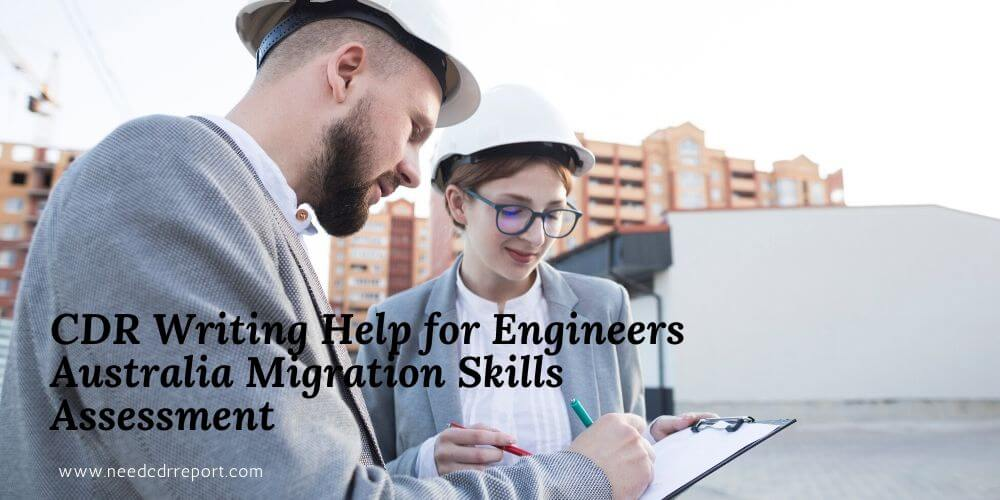 CDR Writing Help for Engineers Australia Migration Skills Assessment
