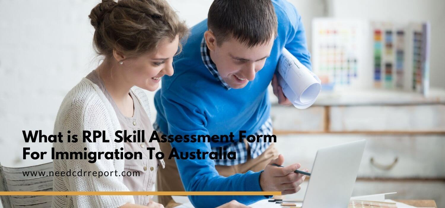 What is RPL Skill Assessment Form For Immigration To Australia?