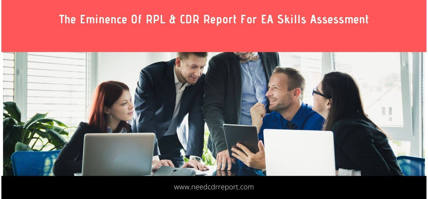 The Eminence Of RPL & CDR Report For EA Skills Assessment
