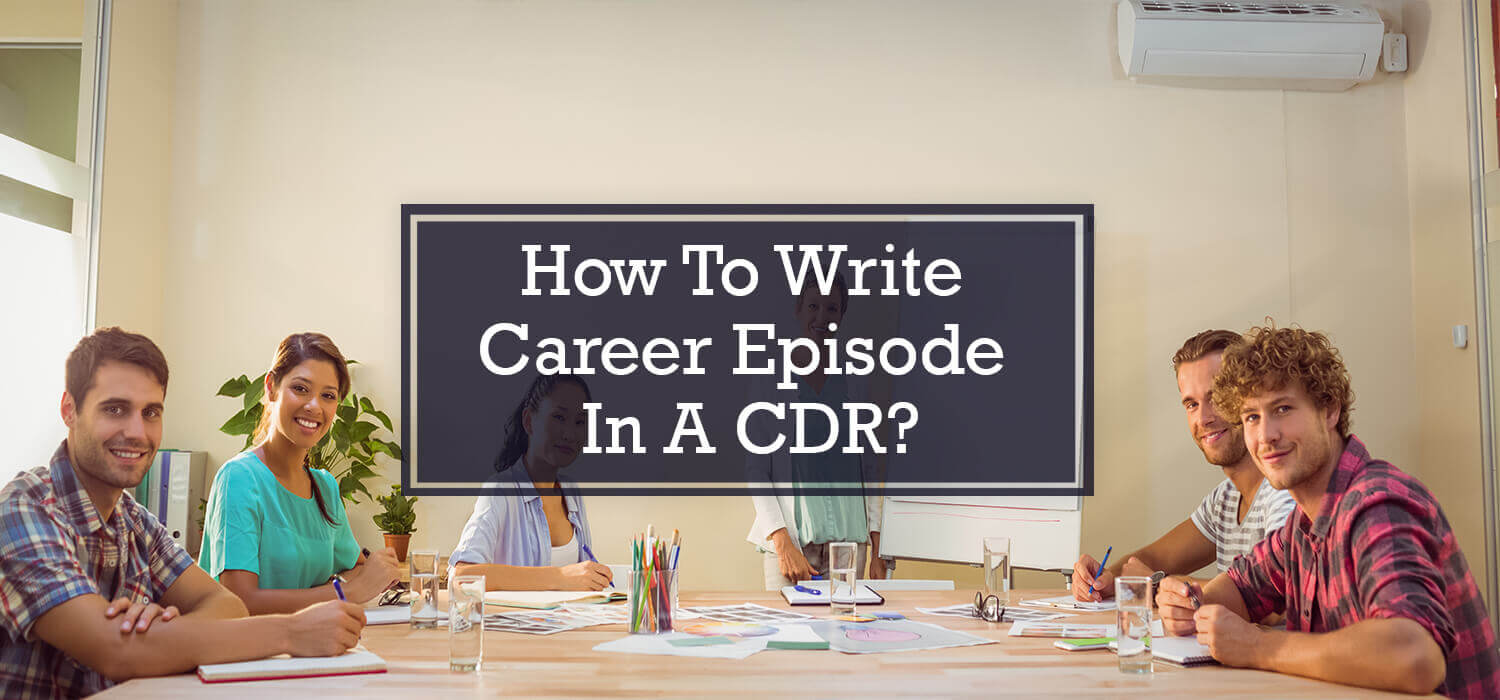 How to Write Career Episode in a CDR?