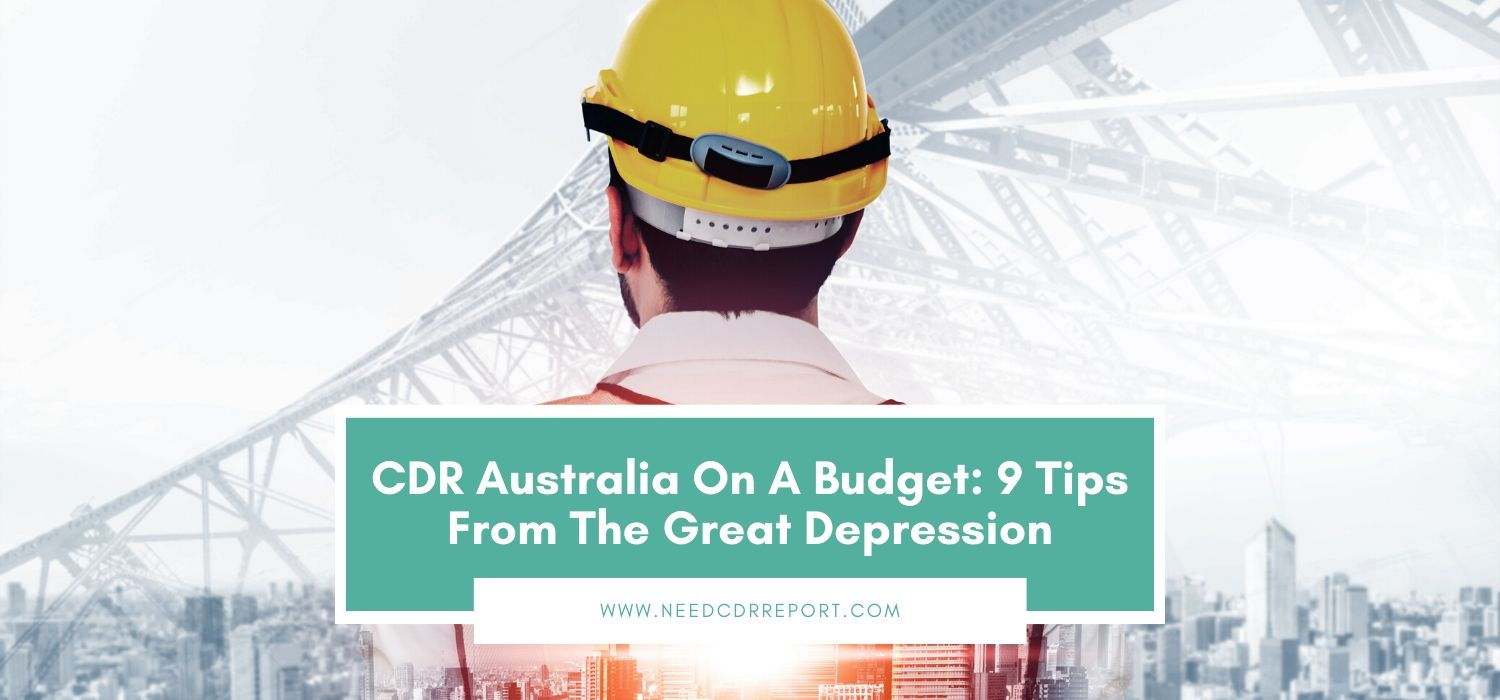 CDR Australia On A Budget: 9 Tips from The Great Depression