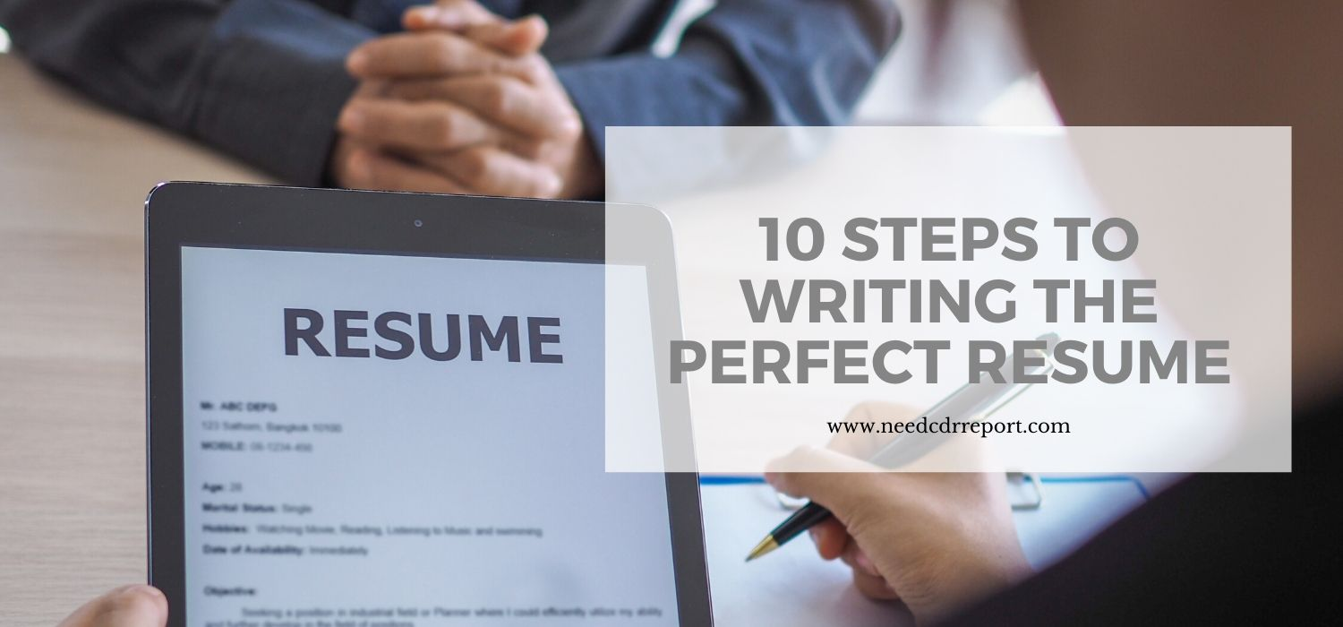 10 Steps to Writing the Perfect Resume