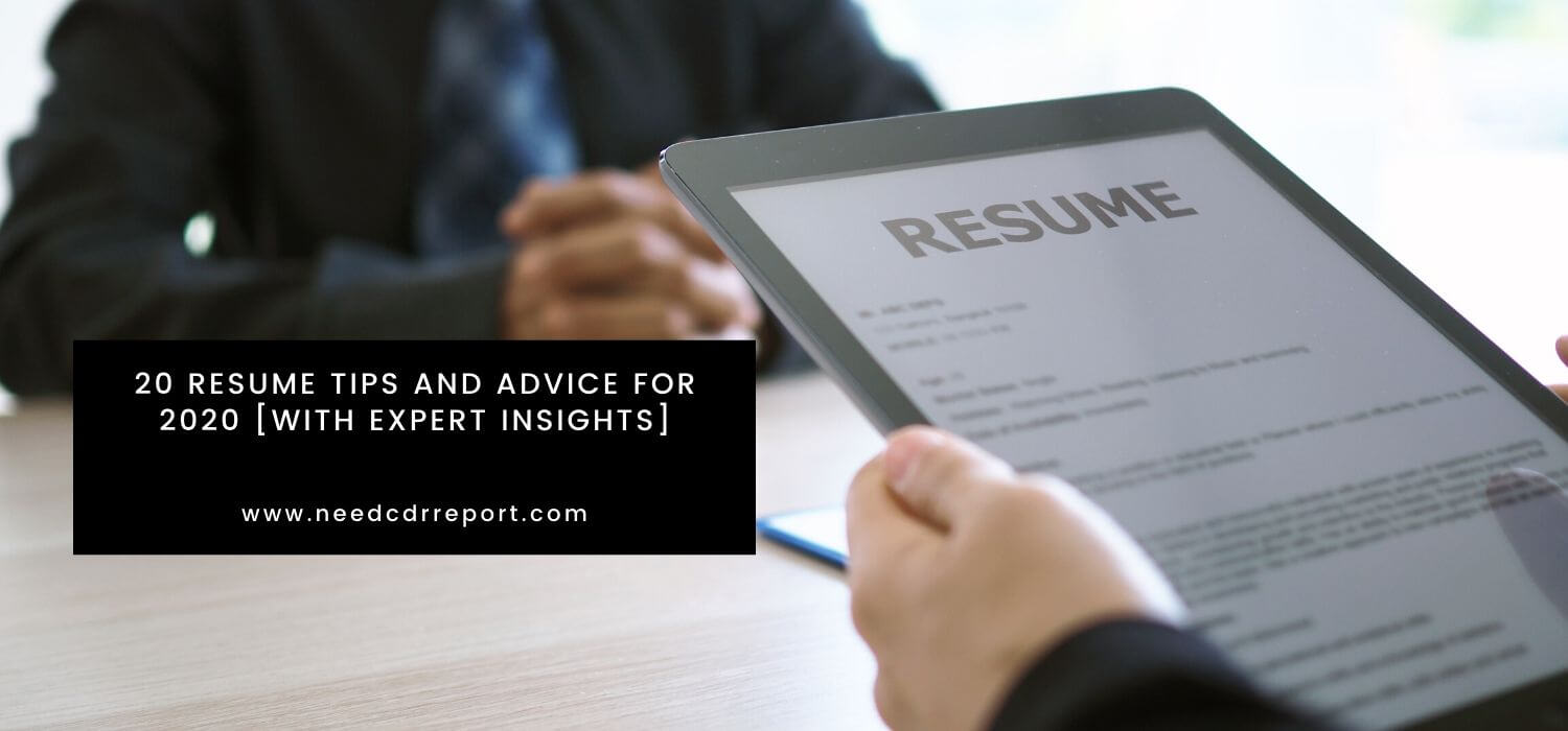 Top 20 resume tips and advice for 2020 [with expert insights]