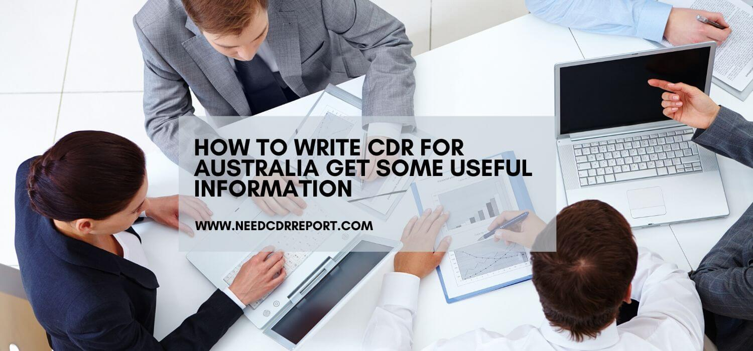 How to Write CDR for Australia Get Some Useful Information