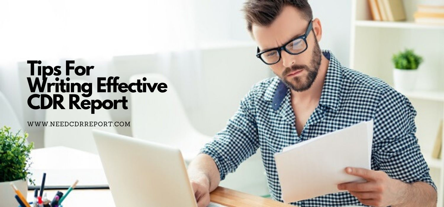 Tips For Writing Effective CDR Report