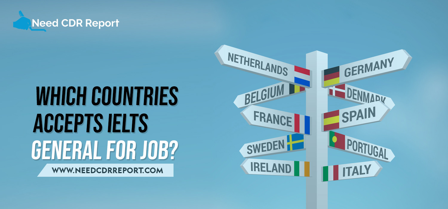 Which Countries Accepts IELTS General For Job?
