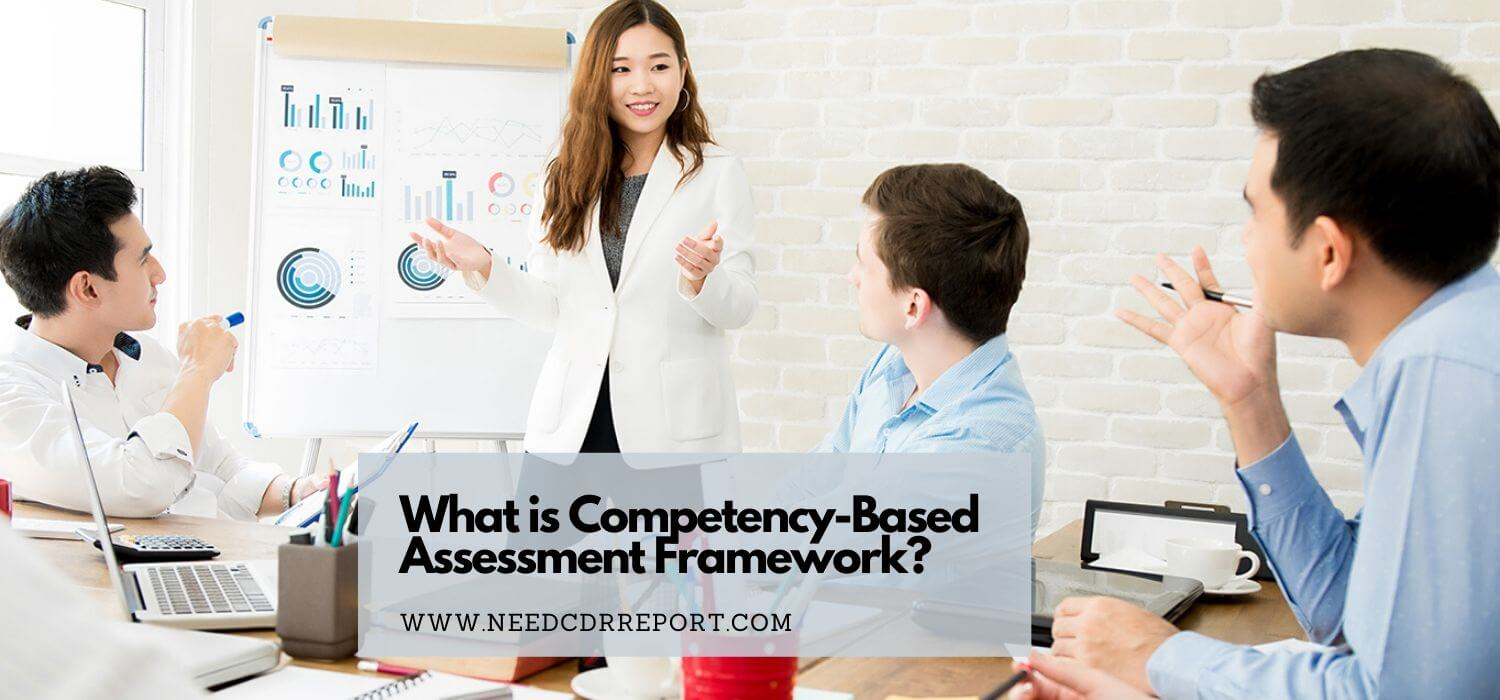 What is Competency-Based Assessment Framework?