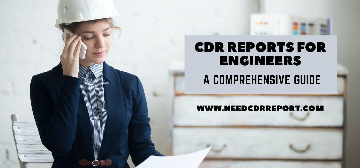 CDR Reports for Engineers: A comprehensive guide